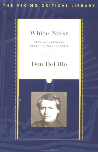 White Noise Critical: Text and Criticism