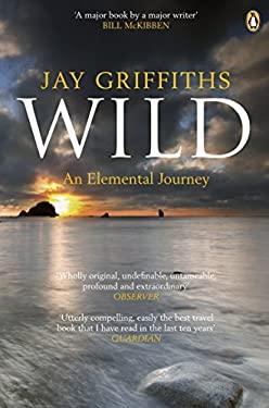 Wild: An Elemental Journey 9780141006444