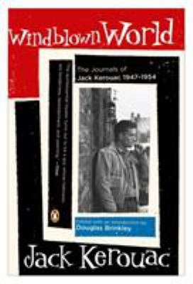 Windblown World: Journals of Jack Kerouac 1947-1954 9780143036067