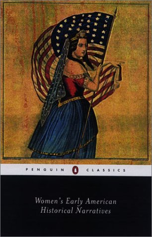 Women's Early American Historical Narratives 9780142437100