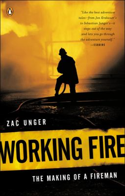 Working Fire: The Making of a Fireman 9780143034957