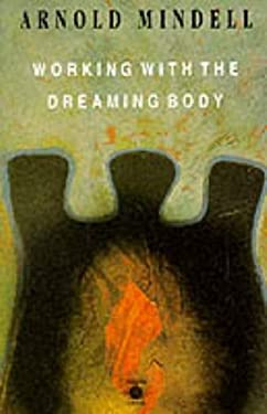 Working with the Dreaming Body 9780140192759