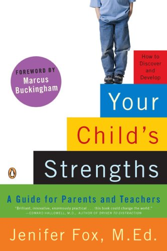 Your Child's Strengths: A Guide for Parents and Teachers 9780143115175