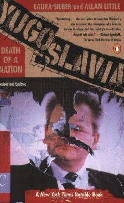Yugoslavia: Death of a Nation