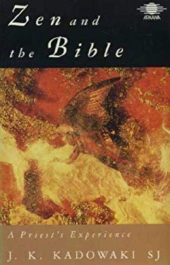 Zen and the Bible: 2a Priest's Experience
