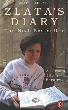 Zlata's Diary: A Child's Life in Sarajevo 9780140374636