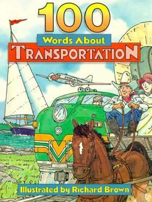 100 Words about Transportation 9780152005511