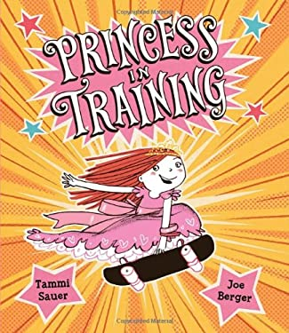 Princess in Training 9780152065997