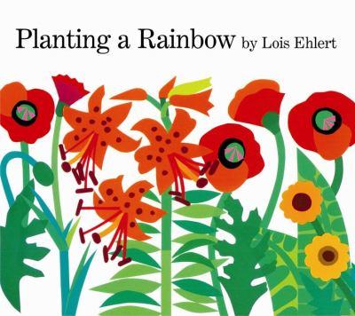 Planting a Rainbow 9780152626105