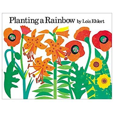 Planting a Rainbow 9780152626112