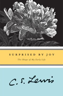Surprised by Joy: The Shape of My Early Life 9780156870115