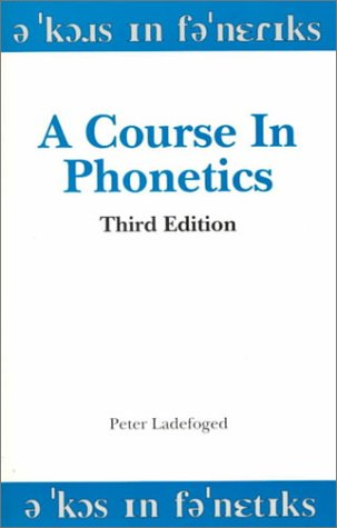 A Course in Phonetics 9780155001732