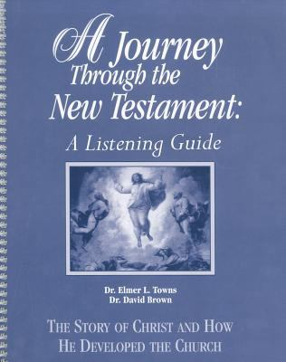 A Journey Through the New Testament: A Listening Guide 9780155131392