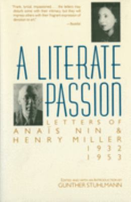 A Literate Passion: Letters of Anais Nin & Henry Miller, 1932-1953 9780156527910