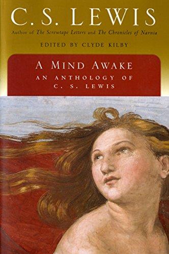 A Mind Awake: An Anthology of C. S. Lewis 9780156027830
