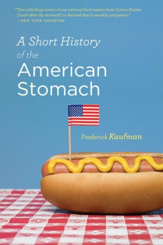 A Short History of the American Stomach 9780156034692