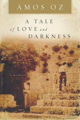 A Tale of Love and Darkness 9780151008780