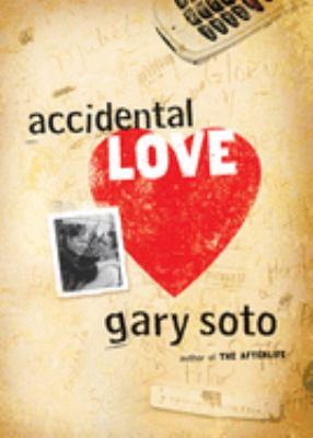 Accidental Love 9780152061135
