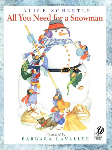 All You Need for a Snowman 9780152061159