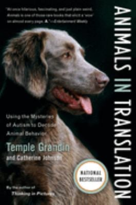 Animals in Translation: Using the Mysteries of Autism to Decode Animal Behavior 9780156031448