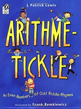 Arithme-Tickle: An Even Number of Odd Riddle-Rhymes 9780152058487