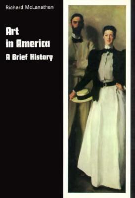 Art in America: A Brief History 9780155034662