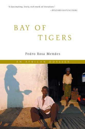 Bay of Tigers: An African Odyssey 9780151006557