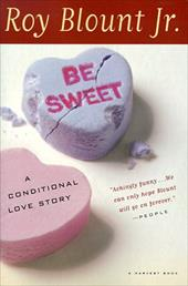 Be Sweet: A Conditional Love Story 489861