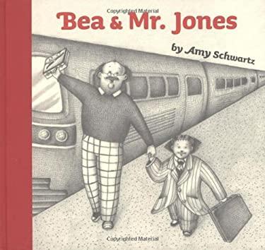 Bea and Mr. Jones 9780152058111