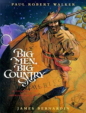 Big Men, Big Country: A Collection of American Tall Tales 9780152026257