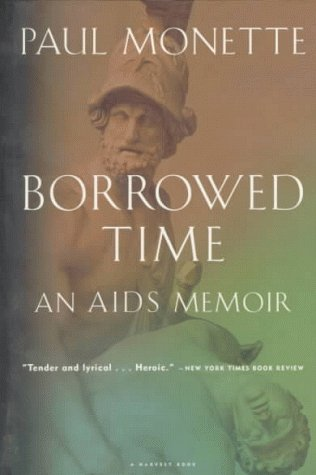 Borrowed Time: An AIDS Memoir 9780156005814