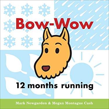 Bow-Wow 12 Months Running 9780152065584