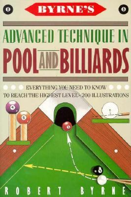Byrne's Advanced Techniques in Pool and Billiards 9780151152223