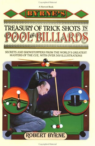 Byrne's Treasury of Trick Shots in Pool and Billiards 9780156149730