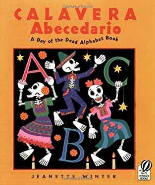 Calavera Abecedario: A Day of the Dead Alphabet Book 9780152059064