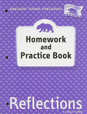 California Reflections, Homework and Practice Book, Grade 1: A Child's View 9780153414671
