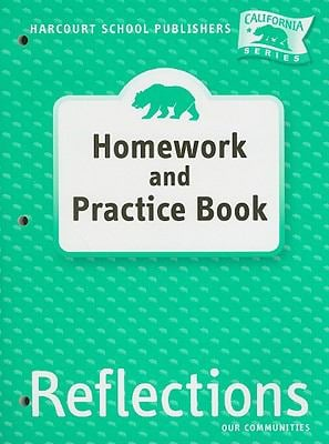 California Reflections Homework and Practice Book, Grade 3: Our Communities