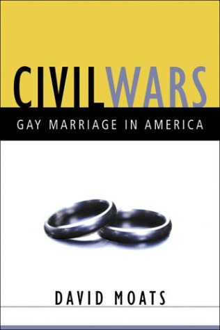 Civil Wars: A Battle for Gay Marriage 9780151010172