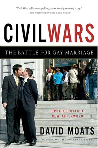 Civil Wars: The Battle for Gay Marriage 9780156030038