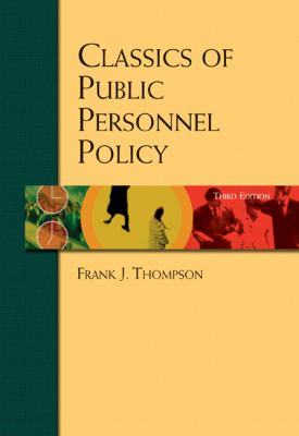 Classics of Public Personnel Policy 9780155062788
