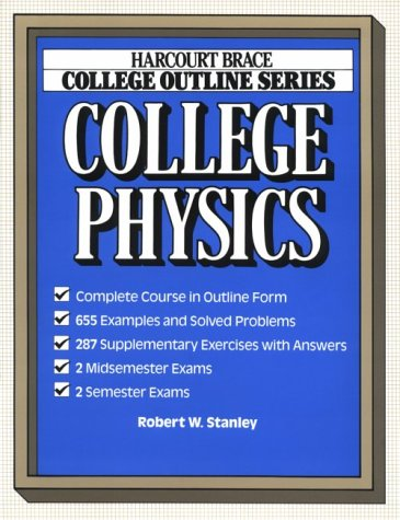 College Outline for College Physics 9780156016629