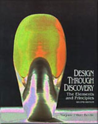 Design Through Discovery: The Elements and Principles 9780155009639