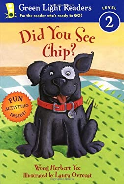 Did You See Chip? 9780152050955