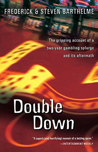 Double Down: Reflections on Gambling and Loss 9780156010702