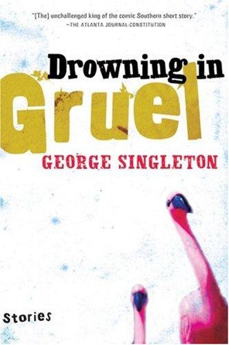 Drowning in Gruel 9780156030618