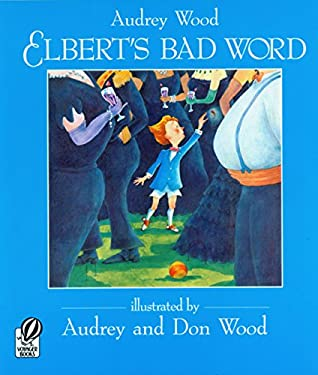 Elbert's Bad Word 9780152013677