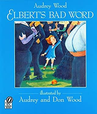 Elbert's Bad Word 9780152013677