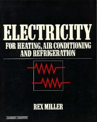 Electricity for Heating, Air Conditioning, and Refrigeration