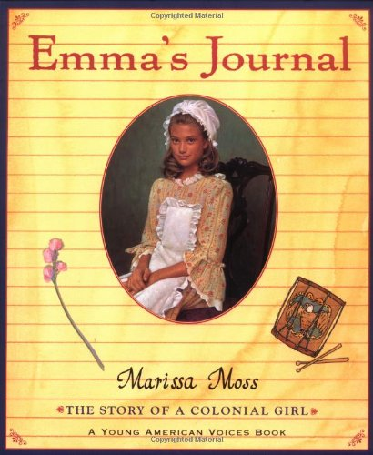 Emma's Journal: The Story of a Colonial Girl 9780152163259