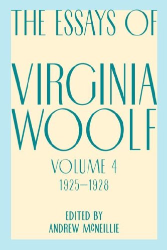 Essays of Virginia Woolf, Vol. 4, 1925-1928 9780156035224